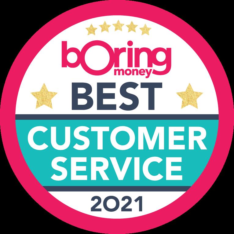 Boring Money - Best customer service 2021